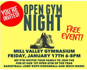 Mill Valley Open Gym ~ January 17th, 6pm - 8pm