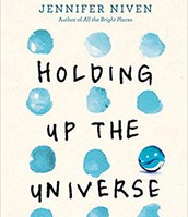 Holding Up the Universe -  by  jennifer Niven