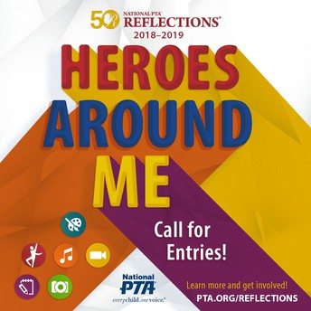 IT'S TIME TO GET CREATIVE!! PTA REFLECTIONS CONTEST IS BACK!