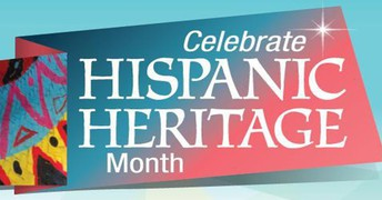 National Hispanic Heritage Month September 15th  - October 15th