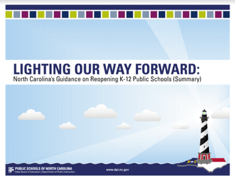 Lighting Our Way Forward:  North Carolina's Guidebook for Reopening Schools