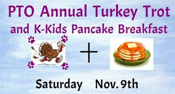 Turkey Trot & K-Kids Pancake Breakfast - Saturday, November 9th