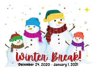 Winter Break Reminder/Schedule