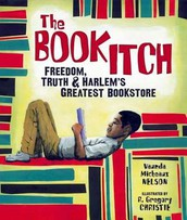 The Book Itch: Freedom, Truth, and Harlem's Greatest Bookstore by Vaunda Micheaux Nelson