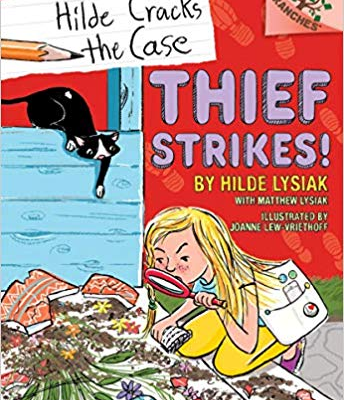 Hilde Cracks the Case: Thief Strikes! by Hilde Lysiak