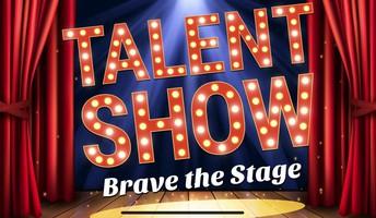 Talent Show Video  Deadline