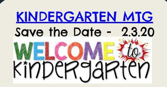 Kindergarten 2020-21 Meeting for Parents/Guardians:  Save the Date - February 3, 2020