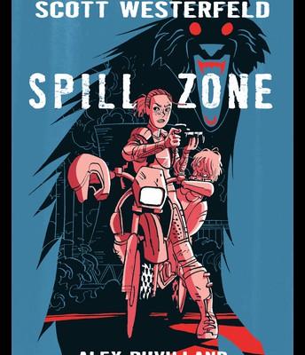 Spill Zone by Scott Westerfeld