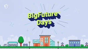 College Board BigFuture Days - REGISTER TODAY - FEBRUARY AND MARCH