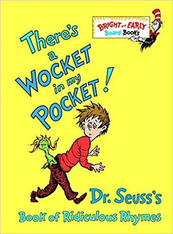 There's a Wocket in My Pocket: Dr. Suess