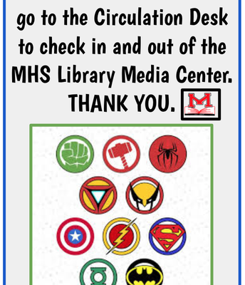 Please check in and out at the Circulation Desk.