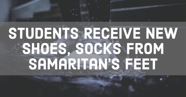 Students Receive New Shoes, Socks from Samaritan's Feet