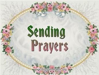 PRAYERS PLEASE