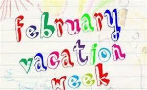 February Vacation Week