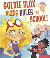 Goldie Blox Rules the School!