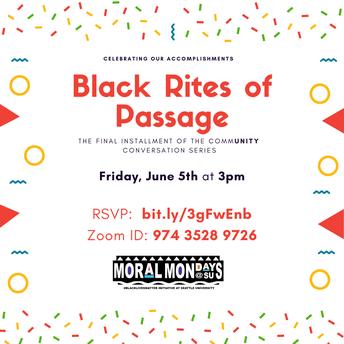 Black Rites of Passage
