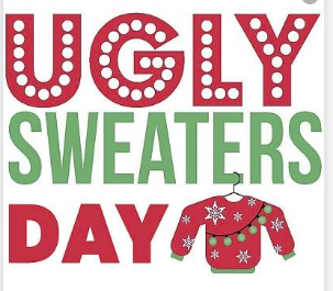 """Ugly"" Holiday Sweater Day!"