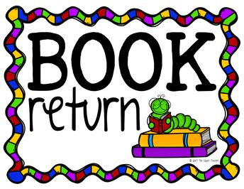 Return ALL Library Books ASAP