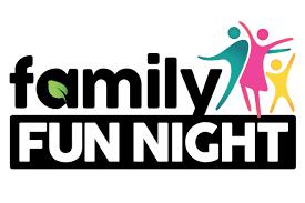 First Family Fun Night - TONIGHT!