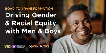 12.  Road to Transformation: Driving Gender and Racial Equity with Men and Boys