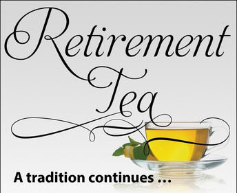 Retirement Tea on Thursday