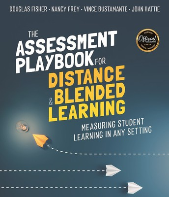 The Assessment Playbook for Distance & Blended Learning: Measuring Student Learning in Any Setting