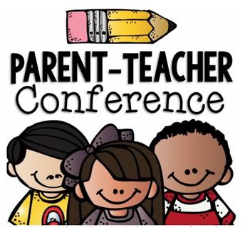Parent and Teacher Conferences