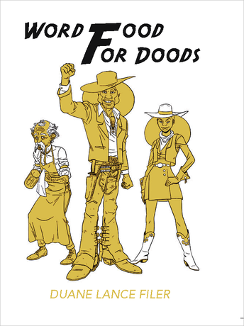 Word Food for Doods by Duane Lance Filer