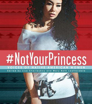 #NotYourPrincess: Voices of Native American Woman