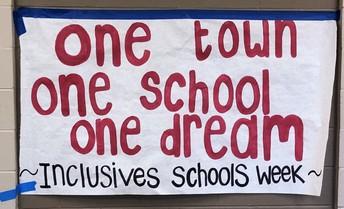 One town, one school, one dream.  Inclusive Schools Week