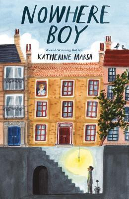 Nowhere Boy by Katherine Marsh