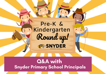 Pre-K and Kindergarten Round-Up Q&A Tuesday!