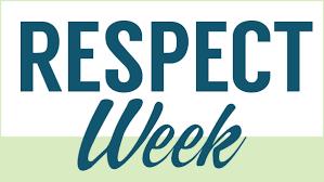 Respect Week: 10/7-10/11