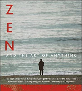 Zen and the Art of Anything