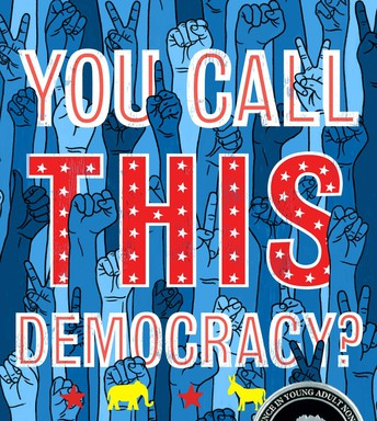 You Call This Democracy?