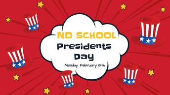 NO SCHOOL :: Presidents Day