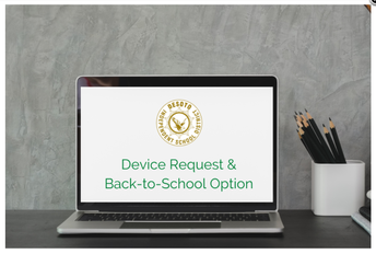 REQUEST A DEVICE AND SELECT SCHOOL OPTION
