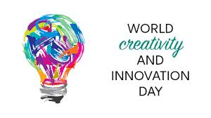 World Creativity and Innovation Week – Wednesday, April 21 (#IAmCreative)