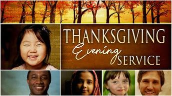 Thanksgiving Evening Service