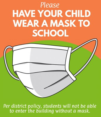 Have Your Child Bring Masks to School!