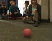 "We listened to the ""spiky"" ball roll."