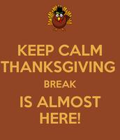 Upcoming Thanksgiving Break