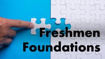 Freshmen Foundations