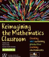 Webinar: Reimagining the Mathematics Classroom