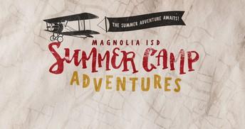 Magnolia ISD Summer Camp Adventures