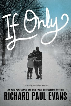 If Only by Richard Paul Evans