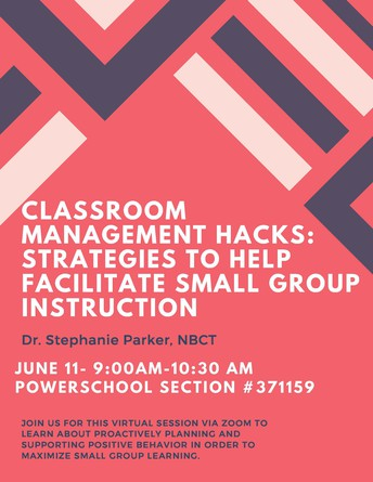 """Classroom Management """"Hacks"""" with Dr. Stephanie Parker, NBCT"""
