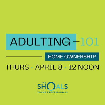 ADULTING 101: The Shoals Young Professionals