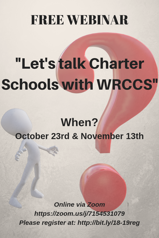 Let's talk Charter Schools with WRCCS