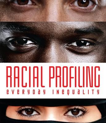Racial Profiling: Everyday Inequality